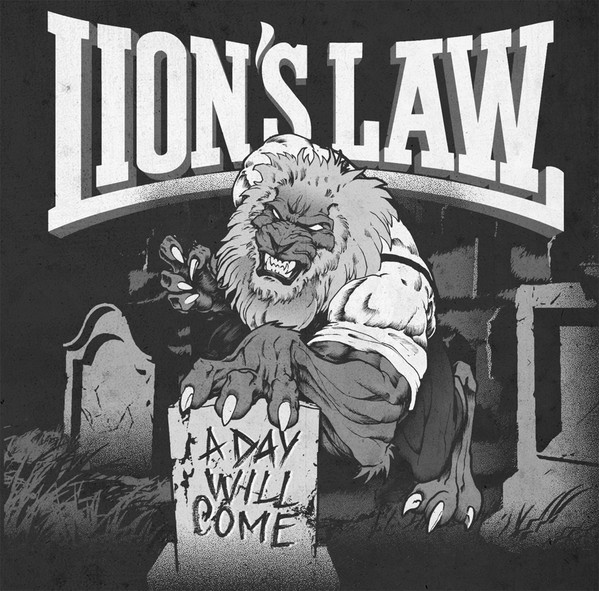 "LION'S LAW ""A day will come"" LP"