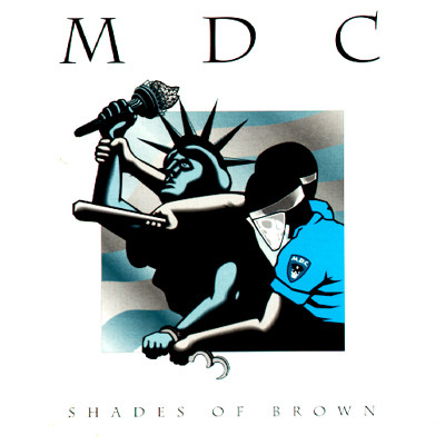 "M.D.C. ""Shades of brown"" CD"