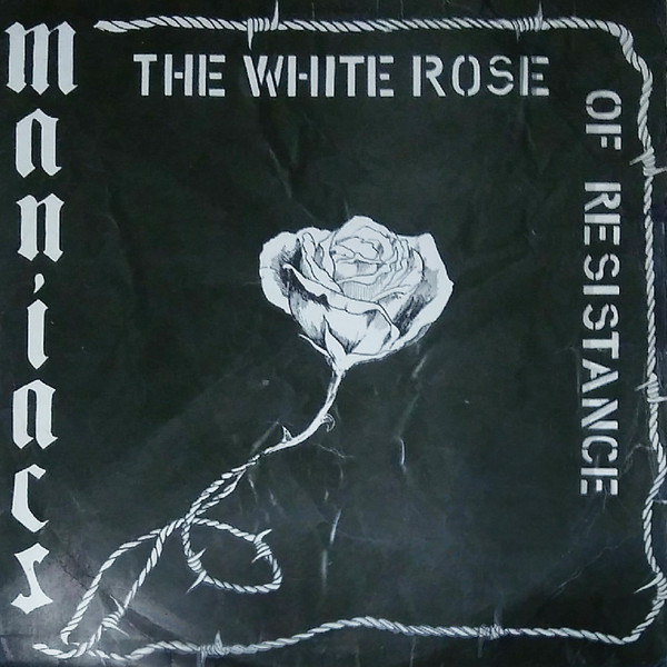 "MANIACS ""The white rose of resistance"" LP"