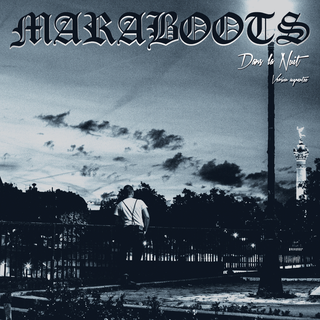 "MARABOOTS ""Dans la nuit, version augmentee"" LP"