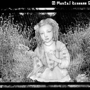 "MENTAL DISEASE ""Sometimes like flowers"" LP"