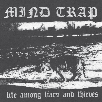 "MIND TRAP ""Life among liars and thieves"" EP (2nd press)"