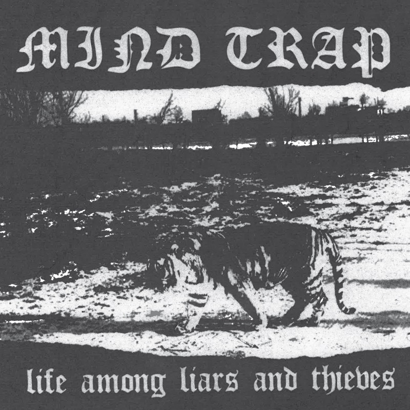"MIND TRAP ""Life among liars and thieves"" EP"