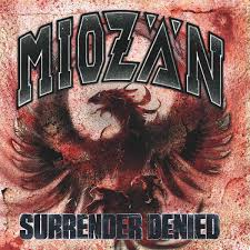"MIOZAN ""Surrender denied"" LP"
