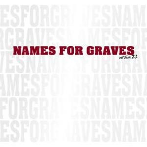 "NAMES FOR GRAVES ""Version 2.1"" EP"