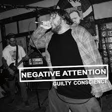 "NEGATIVE ATTENTION ""Guilty conscience"" EP"