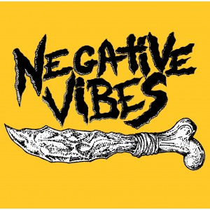 "NEGATIVE VIBES ""Negative Vibes"" EP"