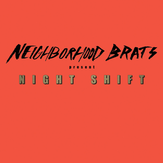 "NEIGHBORHOOD BRATS ""Night shift"" EP"