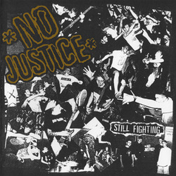 "NO JUSTICE ""Still fighting\"" EP"
