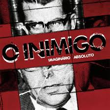 "O INIMIGO ""Imaginario absoluto"" LP"