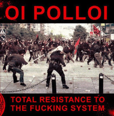 "OI POLLOI  ""Total resistance to the fucking system"" LP (green)"