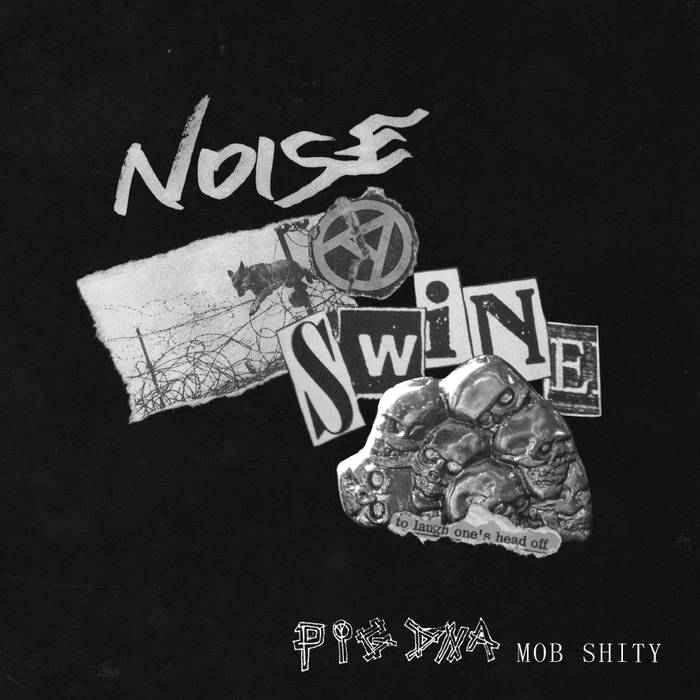 "PIG DNA ""Mob shity"" LP"