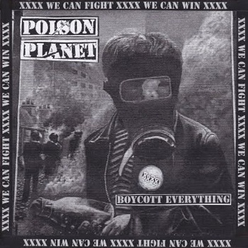 "POISON PLANET ""Boycott everything""   (2nd press, black vinyl)"