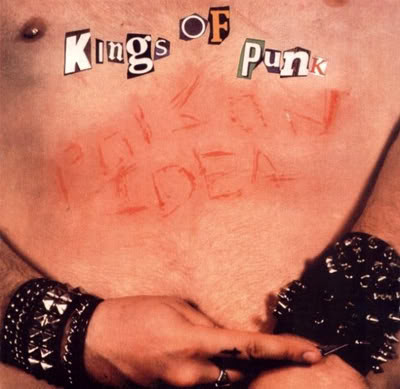 "POISON IDEA ""Kings of punk"" LP"