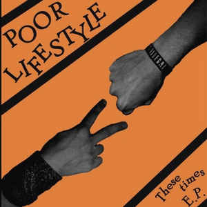 "POOR LIFESTYLE ""These times""  EP"