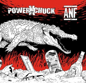 POWERxCHUCK/ANF split EP