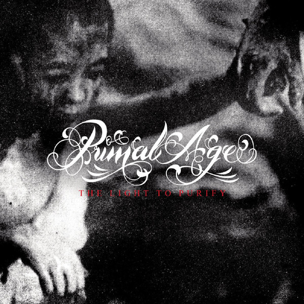 "PRIMAL AGE ""The light to purify"" LP"