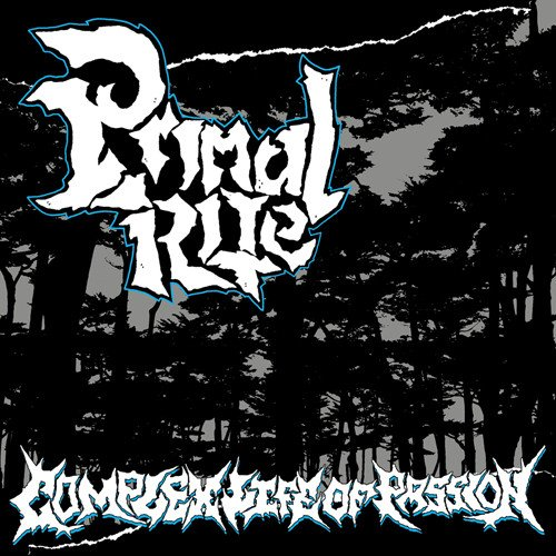 "PRIMAL RITE ""Complex life of passion"" EP"