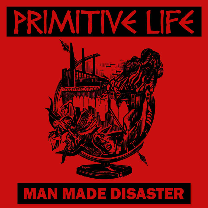 "PRIMITIVE LIFE ""Man made disaster"" EP  (black)"