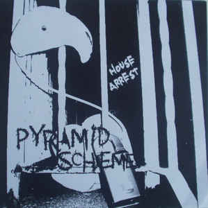 "PYRAMID SCHEME ""House arrest"" EP"