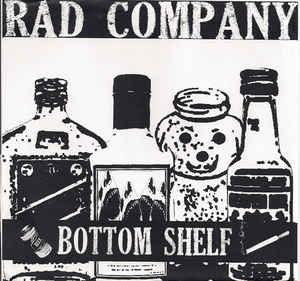 "RAD COMPANY ""Bottom shelf""  EP"