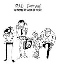 "RAD COMPANY ""Someone should be fired"" EP"