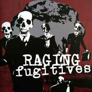 "RAGING FUGITIVES ""Raging Fugitives""  EP"