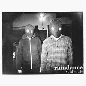 "RAINDANCE ""Sold souls"" EP"