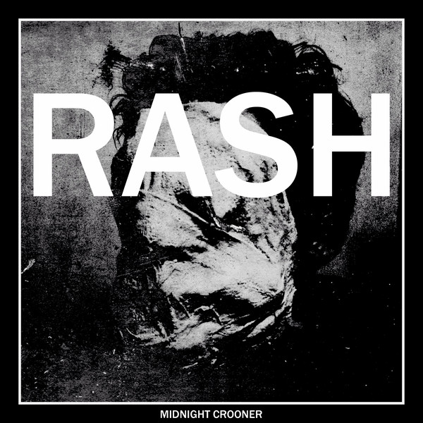 "RASH ""Midnight crooner"" EP"