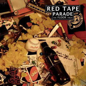 "RED TAPE PARADE ""The floor""  EP"