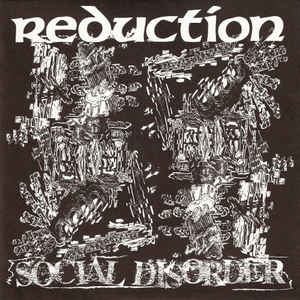 "REDUCTION  ""Social Disorder"" EP"