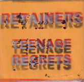 "RETAINERS ""Teenage regrets"" EP"