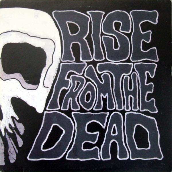 "RISE FROM THE DEAD ""Rock fan dead"" LP"