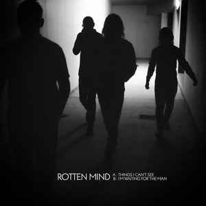 "ROTTEN MIND ""Things I can't see"" EP"