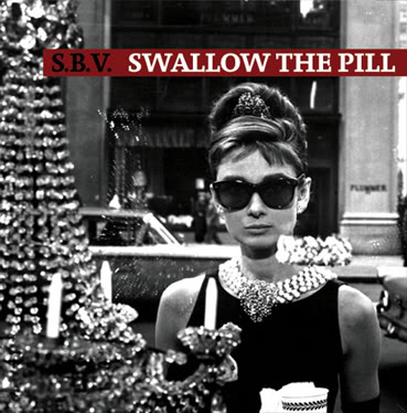 "S.B.V.  ""Swallow the pill"" EP"