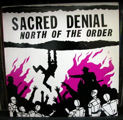 "SACRED DENIAL ""North of the order"" LP"