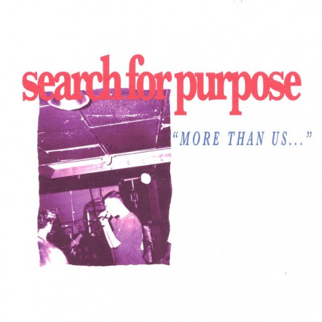 "SEARCH FOR PURPOSE ""More than us..."" EP  (black)"