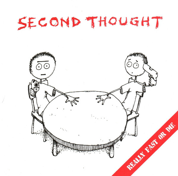 "SECOND THOUGHT ""Really fast or die"" EP"