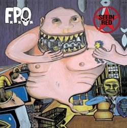 SEEIN' RED/F.P.O. split CD