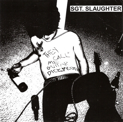 "SGT.SLAUGHTER ""They Call Me Guitar Dickmouth"" EP"
