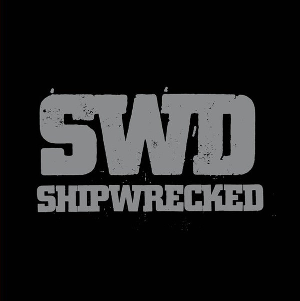 "SHIPWRECKED ""We are the sword"" LP"
