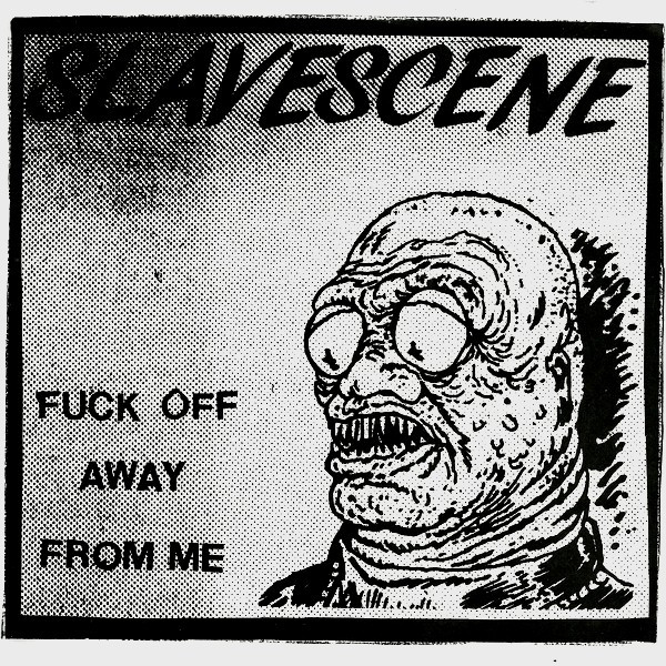 "SLAVESCENE ""Fuck off away from me"" EP  (blue)"