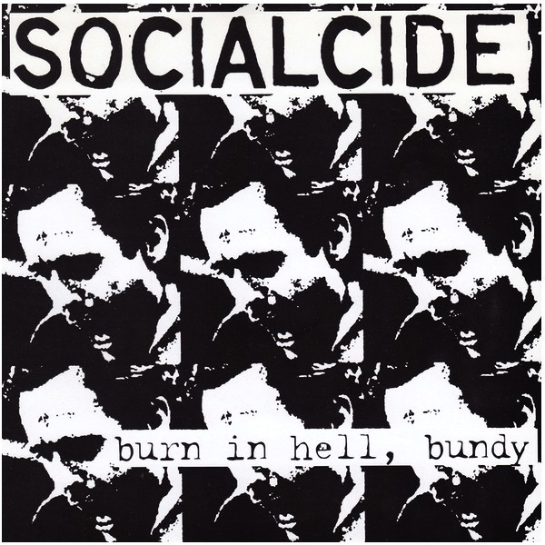 "SOCIALCIDE ""Burn in hell, Bundy"" EP"
