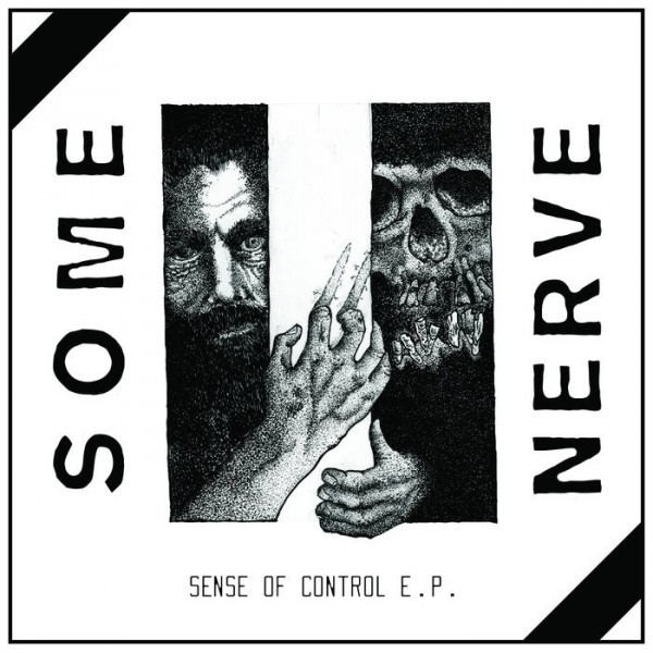 "SOME NERVE ""Sense of control"" 12"""
