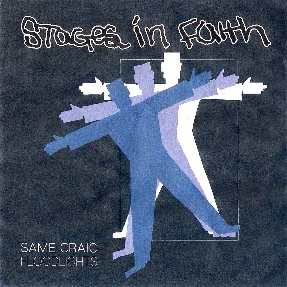 "STAGES IN FAITH ""Same craic"" EP"
