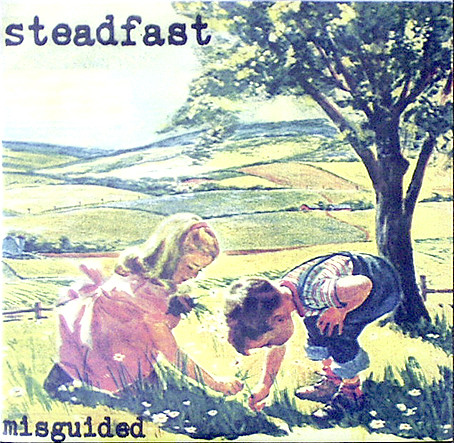 "STEADFAST ""Misguided"" EP"