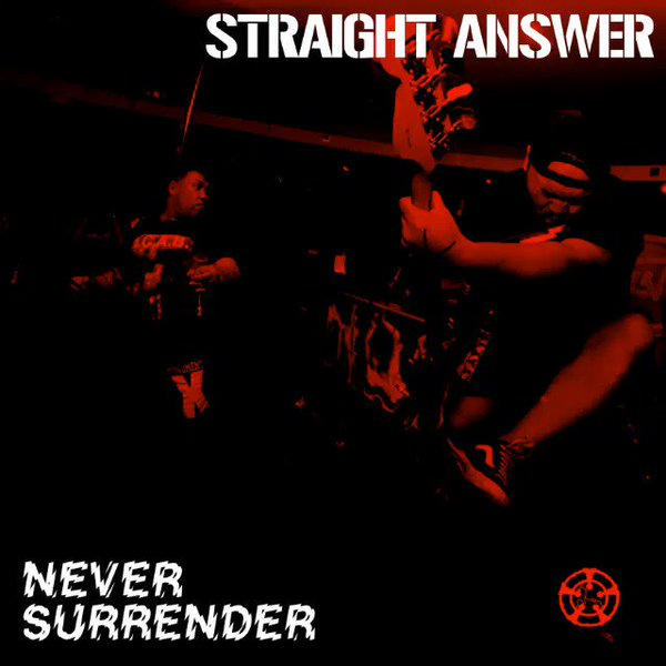 "STRAIGHT ANSWER ""Never surrender"" CDEP"