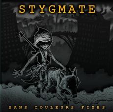 "STYGMATE ""Sans couleurs fixes"" LP"