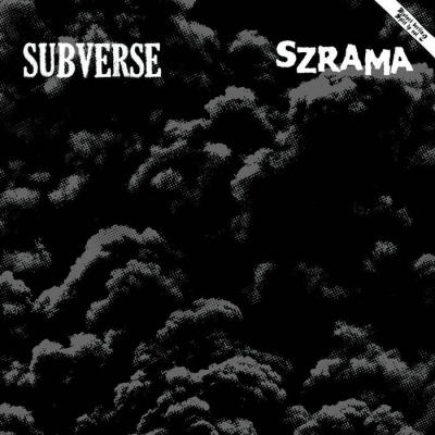 "SUBVERSE/SZRAMA ""Distort Berlin split vol.2"" LP"