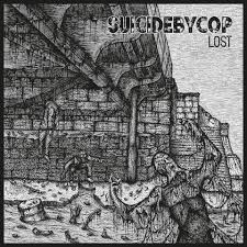 "SUICIDEBYCOP ""Lost\"" LP"